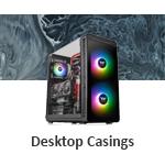 Desktop Casings
